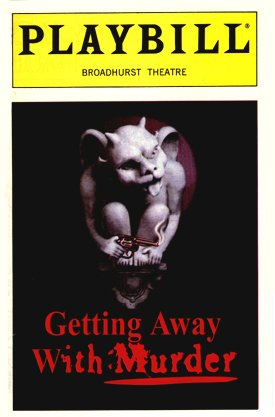 Getting Away With Murder [playbill]