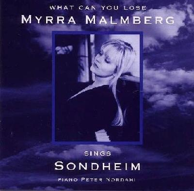 Myrra Malmberg: What Can You Lose