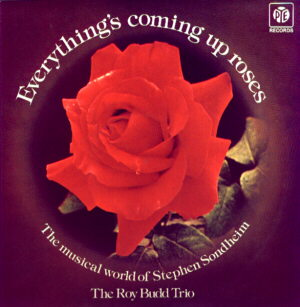 Roy Budd Trio: Everything's Coming Up Roses