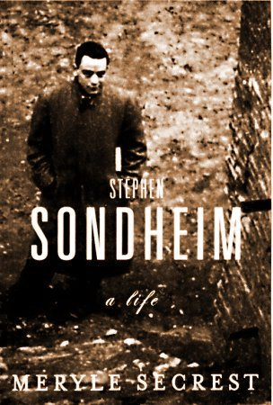 Sondheim: A Life [First Edition]