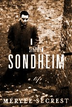 Sondheim [by Meryle Secrest]