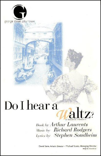 Do I Hear a Waltz? [George St. Playhouse program]