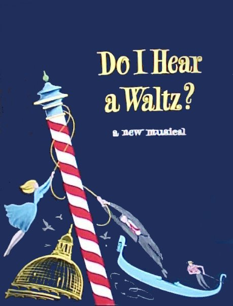 Do I Hear a Waltz? [program]