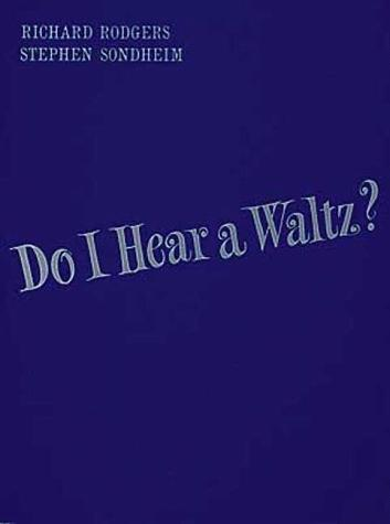Do I Hear a Waltz? [vocal score]