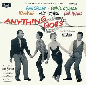 ... Anything Goes and sung by Bing Crosby. None were written by Cole